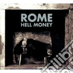 Rome - Hell Money cd musicale di Rome