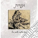 Fiaba - La Pelle Nella Luna cd musicale di Fiaba