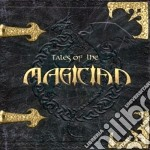 Magician - Tales Of The Magician cd musicale di MAGICIAN