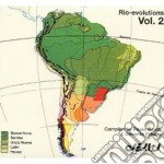 Various Artists - Rio-evolutions Vol.2 cd musicale di Artisti Vari