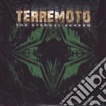 Terremoto - The Eternal Scream cd musicale di Terremoto