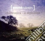 CHILLTRONICA - A DEFINITION VOL.1         cd musicale di Artisti Vari