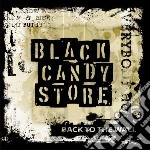Black Candy Store - Back To The Wall cd musicale di Black candy store