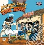 Mungo Jerry - Cool Jesus cd musicale di Jerry Mungo