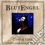 Blutengel - Child Of Glass cd musicale di BLUTENGEL