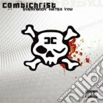 Everybody hates you cd musicale di COMBICHRIST