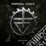 Black journey vol.3 cd musicale di Choice Terminal