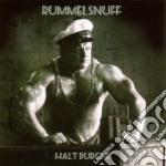 Rummelsnuff - Halt Durch cd musicale di Rummelsnuff