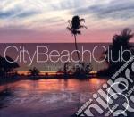 City beach club vol.6 cd musicale di Artisti Vari