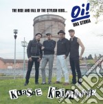 The rise and fall of the stylish kids... cd musicale di Kriminale Klasse