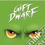 Giftdwarf - Giftdwarf cd musicale di Giftdwarf