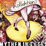 Mythen In Tuten - Die Neue Kollektion cd musicale di Mythen in tuten