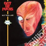 (LP VINILE) Not too late lp vinile di Out of focus