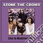 (LP VINILE) Live montreux 1972 lp vinile di Stone the crows