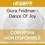Giora Feidman - Dance Of Joy cd musicale di Giora Feidman