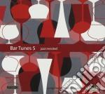 Bar tunes vol.5 cd musicale di Artisti Vari
