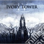 Ivory Tower - Iv cd musicale di Tower Ivory