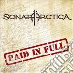 Paid in full cd musicale di Sonata Arctica