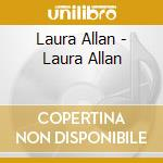 Laura allan cd musicale di Laura Allan