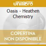 Heaten chemistry - jpn - cd musicale di Oasis