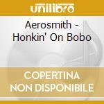 Honkin' on bobo-ltd with harmonica keychain cd musicale di Aerosmith
