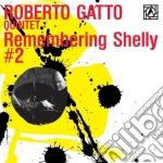 Roberto Gatto - Remembering Shelly Vol. 2 cd musicale di Roberto Gatto