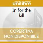 In for the kill cd musicale di Hunter