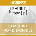 (LP VINILE) Europe [lp] lp vinile di Romanti Heick aaron