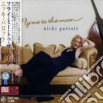 Nicki Parrott - Fly Me To The Moon cd musicale di Nicki Parrott