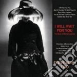 Steve Kuhn Trio  - I Will Wait For You - The Music Of Michel Legrand cd musicale di Kuhn steve trio
