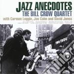 Crow Bill - Jazz Anecdotes cd musicale di Bill Crow