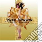 JAZZ CINEMA                               cd musicale di Artisti Vari