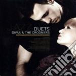 Jazz duets divas & the crooners cd musicale di Artisti Vari