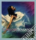 Chillout sensation cd musicale di Artisti Vari