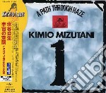 Mizutani, Kimio - Path Through The Haze cd musicale di Kimio Mizutani