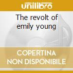 The revolt of emily young cd musicale di FOXX