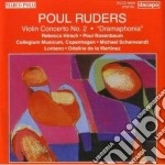 Ruders Poul - Concerto Per Violino E Orchestra N.2 - Dramaphonia cd musicale di Paul Ruders