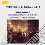 EDITION VOL. 7: INTEGRALE DELLE OPERE OR cd musicale di Johann Strauss