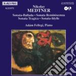 Medtner Nicolai - Sonata-ballada Op.27, Sonata-reminiscenza N.1 Op.38, Sonata-tragica N.5 Op.39, S  - Fellegi Adam  Pf cd musicale di Nicolas Medtner