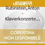 CONCERTO X PF N.3 OP.45, N.4 OP.70 cd musicale di Anton Rubinstein