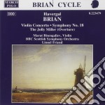 CONCERTO X VL, SINFONIA N.18, THE JOLLY cd musicale di Havergal Brian
