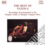Vol.6 - The Best Of Naxos - 77'00