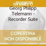 Telemann - Recorder Suite cd musicale di Telemann georg phili