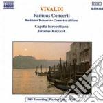 Vivaldi Antonio - Famous Concertos cd musicale di Antonio Vivaldi