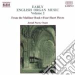 Early English Organ Music, Volume 2 cd musicale di Joseph Payne