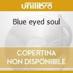 Blue eyed soul cd musicale di Robbie Duke