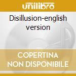 Disillusion-english version cd musicale di Loudness