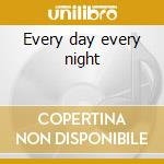 Every day every night cd musicale di Flora Purim