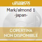 Mark/almond 1 -japan- cd musicale di Marc Almond