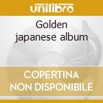 Golden japanese album cd musicale di Astrud Gilberto